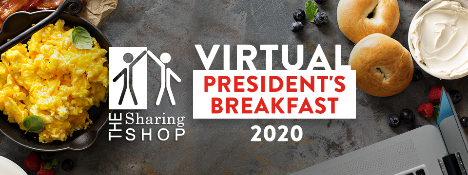Support the Sharing Shop at the 2020 President's Breakfast